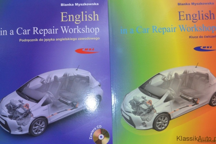 """English in a Car Repair Workshop"", B. Myszkowska, WKŁ, 2012r."