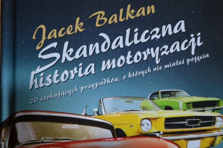 """Skandaliczna historia motoryzacji"", J. Balkan, Pascal, 2013"