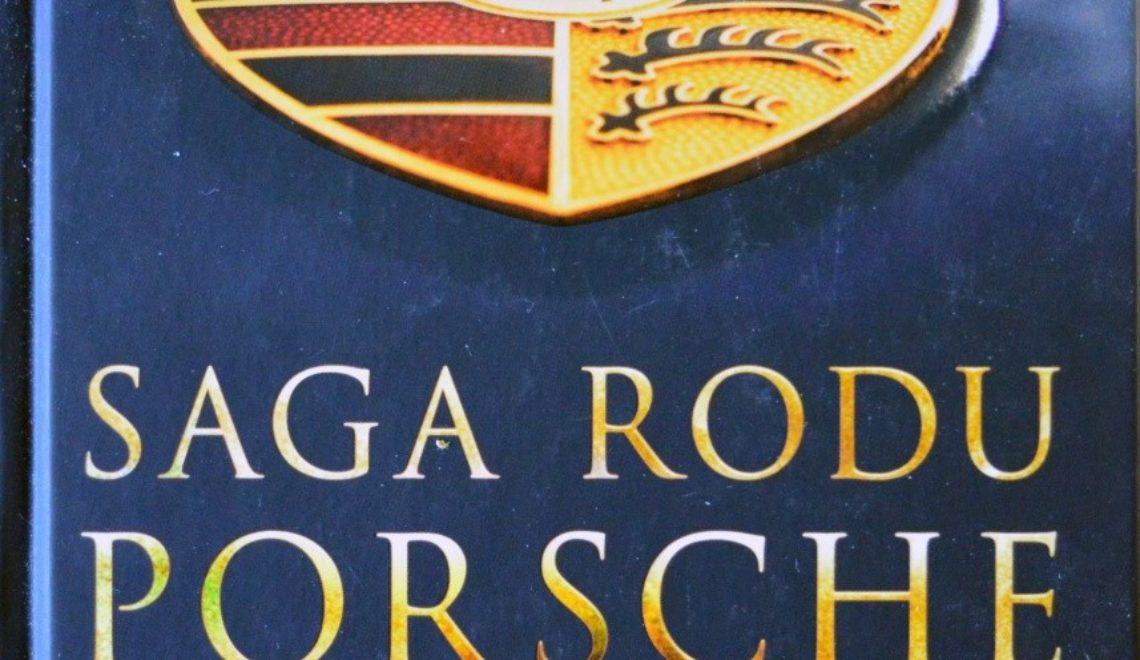 """""""Saga Rodu Porsche"""", T. Ammann, S. Aust, Sonia Draga, 2014"""