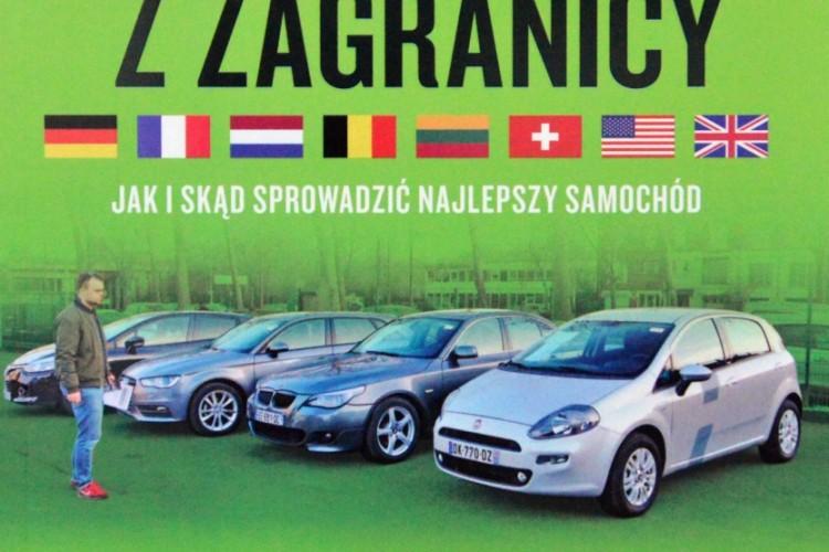 Auto używane z zagranicy: jak i skąd sprowadzić najlepszy samochód, P. Karczmarczyk, P. Wróbel, Ringier Axel Springer Polska, 2017
