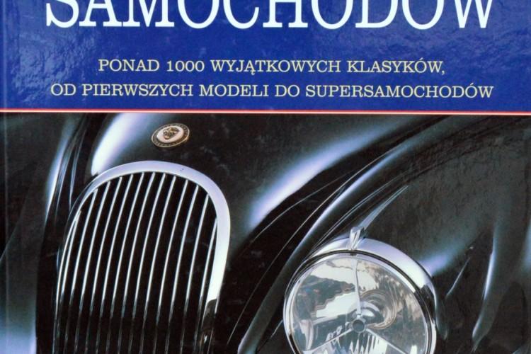 Encyklopedia klasycznych samochodów. Red. D. Lillywhite, Olesiejuk, 2007