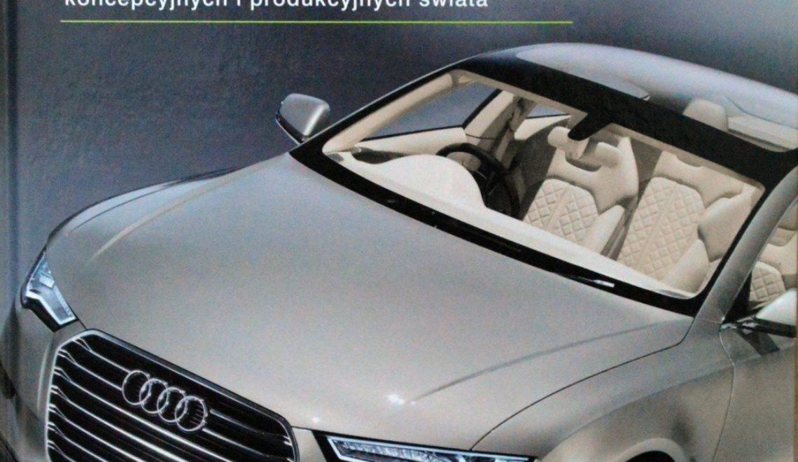 """""""Prezentacja najlepszych nowych samochodów koncepcyjnych i produkcyjnych świata"""", S. Newburry, T. Lewin, Olesiejuk, 2010"""