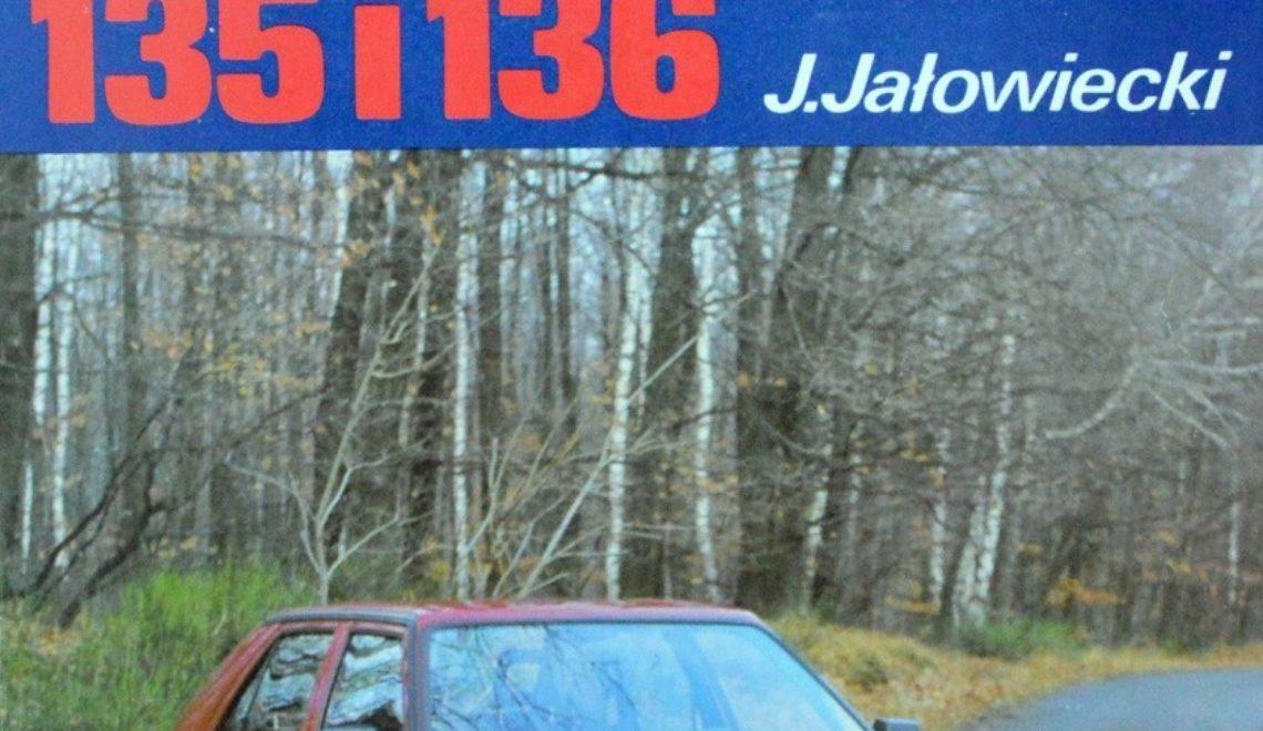 Skoda Favorit 135 i 136. Budowa. Naprawa. Eksploatacja, J. Jałowiecki, WKŁ, 1992