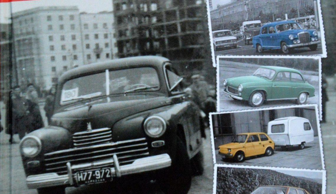 Samochody w PRL. Rzecz o motoryzacji i nie tylko.  T. Szczerbicki, Vesper, 2014