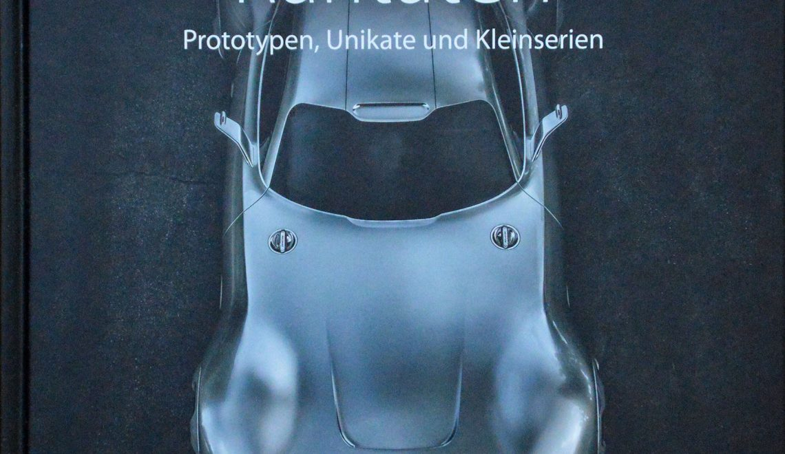 """""""Mercedes-Benz. Raritäten. Prototypen, Unikate und Kleinserien"""", C. Vieweg, GeraMond, 2014"""