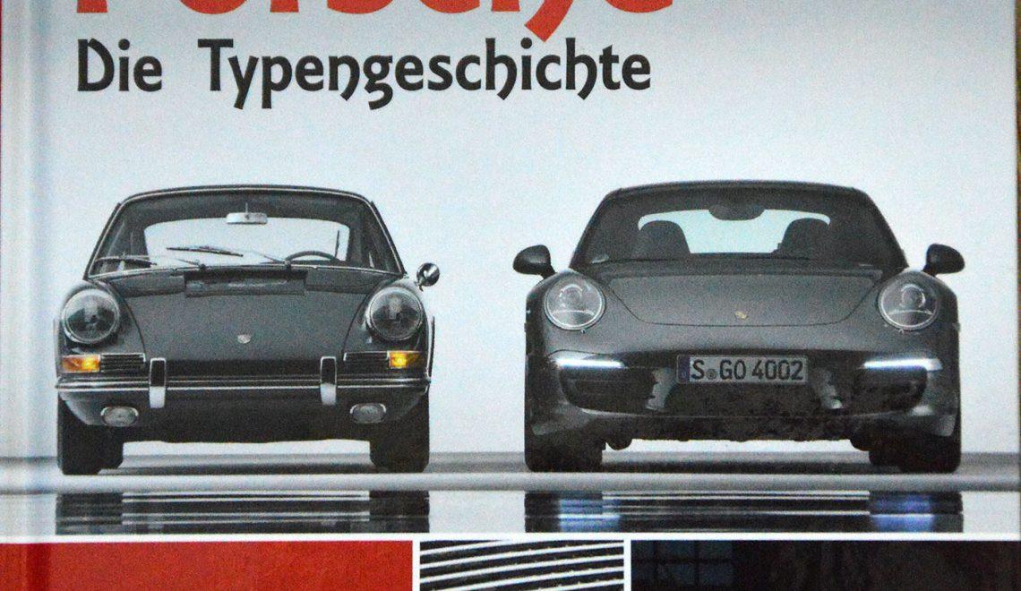 """""""Porsche. Die Typengeschichte"""", R. Jarczok, Garant, 2017"""