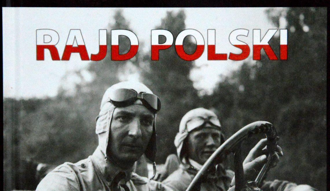 Rajdowe kroniki 1921-2014. Rajd Polski, G. Chmielewski, J. Szymanek, Auto Klub Dziennikarzy Polskich, Warszawa, 2014