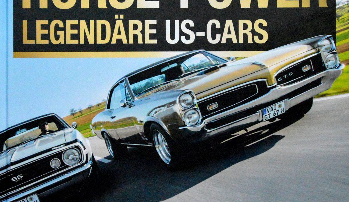 Horse-Power: Legendäre US-Cars, S. Priebe, Motor Buch Verlag, Aschheim, 2017